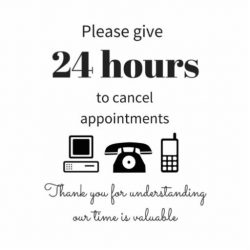24 Hour Cancellation Policy